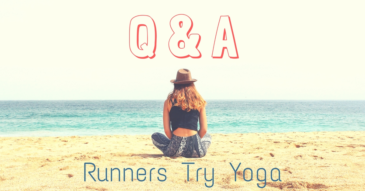 Runners Try Yoga: Q&A interview with three runners who have tried yoga to compliment and complement their running programs